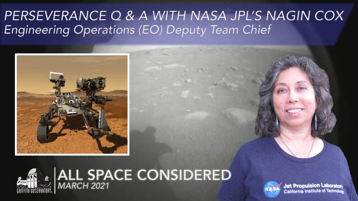 Perseverance Q & A with NASA JPL's Nagin Cox
